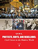 Protests, Riots, and Rebellions: Civil Unrest in