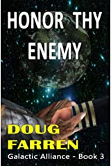 Honor Thy Enemy (Galactic Alliance Book 3) Kindle Edition