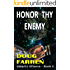 Honor Thy Enemy (Galactic Alliance Book 3)