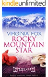 Rocky Mountain Star (Rocky Mountain Serie 2) (German Edition)