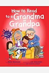 How to Read to a Grandma or Grandpa (How To Series) Kindle Edition