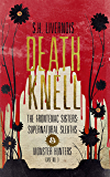 Death Knell: Case No. 3 (The Frontenac Sisters: Supernatural Sleuths & Monster Hunters)