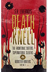 Death Knell: Case No. 3 (The Frontenac Sisters: Supernatural Sleuths & Monster Hunters) Kindle Edition