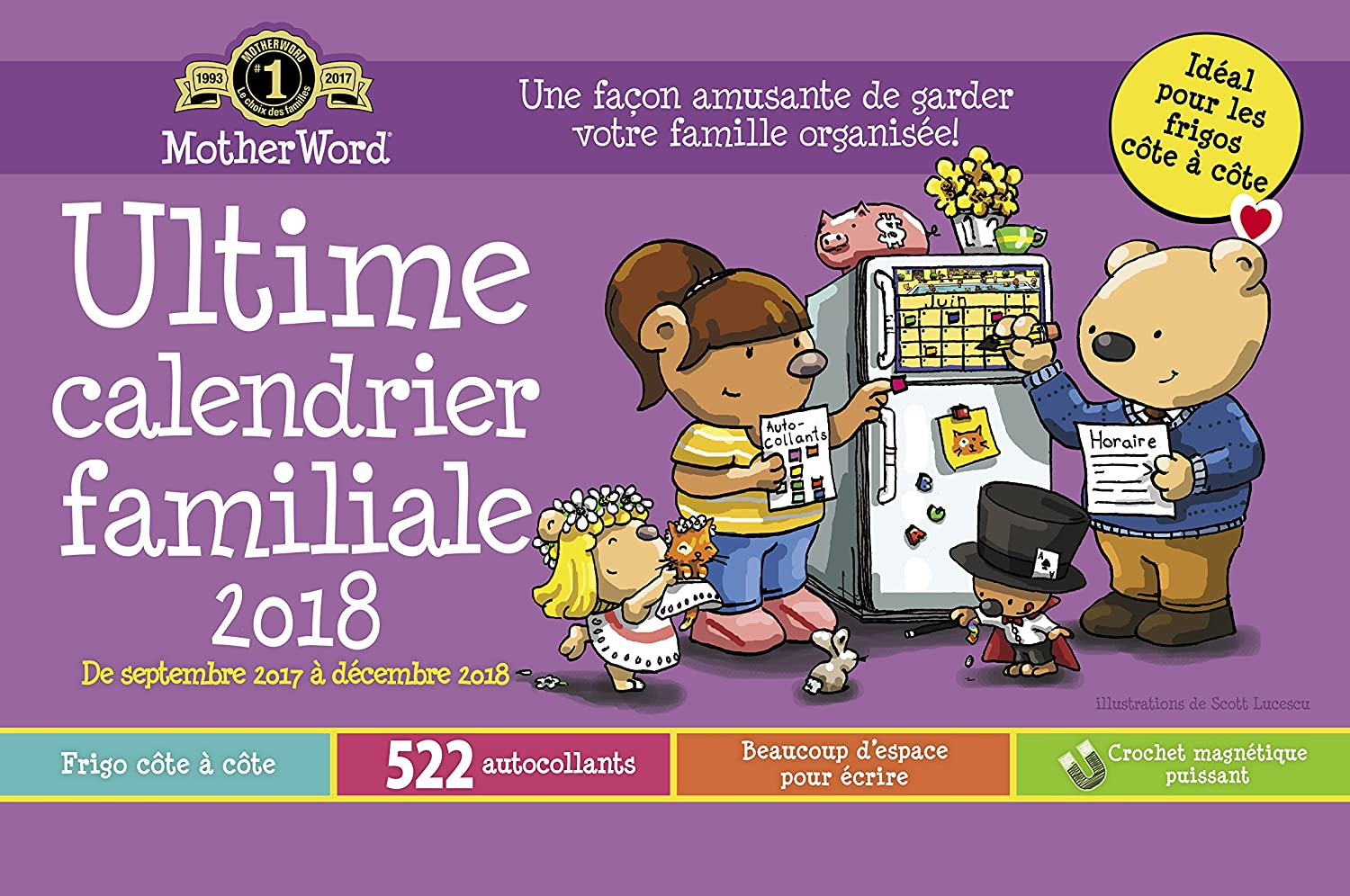 MotherWord MWFF01-28 Ultimate Family 16-Month Magnetic Wall Calendar, Deluxe Version, Sept 2017-Dec 2018, French, 18x13-1/2 18x13-1/2 Hilroy CA