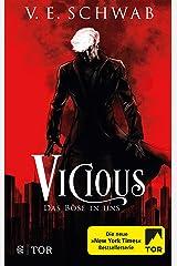 Vicious - Das Böse in uns: Roman (Vicious & Vengeful 1) (German Edition) Kindle Edition
