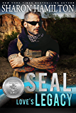 SEAL Love's Legacy (Silver SEALs Book 1)
