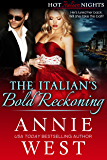 The Italian's Bold Reckoning (Hot Italian Nights Book 4)