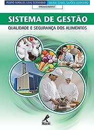 Sistema de Gestão: Qualidade e Segurança dos Alimentos