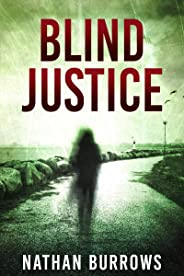 Blind Justice: A legal thriller. (English Edition)
