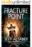 Fracture Point (A Point Thriller Book 1)