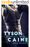 TYSON CAINE: Brothers in Arms (Brothers in Arms Book 1)