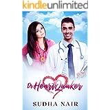 Dr. Heartquaker: A hot crush romance