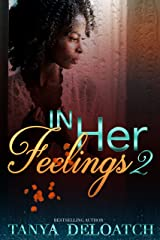 In Her Feelings 2 Kindle Edition