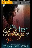 In Her Feelings 2