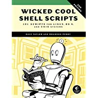 Wicked Cool Shell Scripts, 2nd Edition: 101 Scripts for Linux, OS X, and UNIX Systems