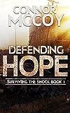 Defending Hope: An EMP Survival Story (Surviving The Shock Book 1)