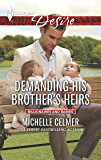Demanding His Brother's Heirs (Billionaires and Babies)