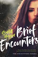 Brief Encounters (The Encounters Series) Kindle Edition