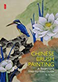 Chinese Brush Painting: A Beginner's Step-by-Step