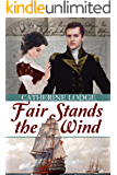 Fair Stands the Wind (English Edition)