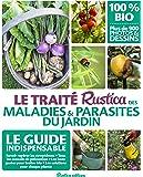 Le traité Rustica des maladies & parasites du jardin