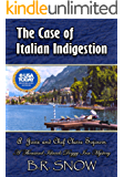 The Case of Italian Indigestion: A Josie and Chef Claire Sojourn #1 (The Thousand Islands Doggy Inn Mysteries Book 20)