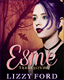 Thanksgiving (Esme Novella Trilogy Book 2)