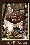 The Distant Ocean (Alexander Clay Series Book 5)