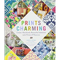 Prints Charming by Madcap Cottage: Create Absolutely Beautiful Interiors with Prints & Patterns