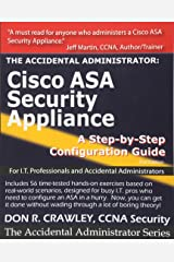 The Accidental Administrator:  Cisco ASA Security Appliance: A Step-by-Step Configuration Guide Paperback