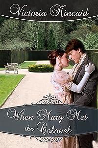 When Mary Met the Colonel: A Pride and Prejudice Novella