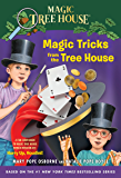 Magic Tricks from the Tree House: A Fun Companion to Magic Tree House #50: Hurry Up, Houdini! (Magic Tree House (R))