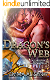 Dragon's Web: A Dragon Shifter Paranormal Romance Novella (Clan Dragon Book 2)