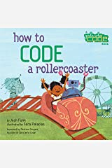 How to Code a Rollercoaster Hardcover