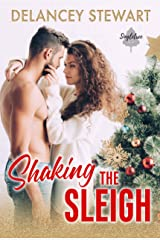 Shaking the Sleigh: A holiday romantic comedy (Singletree Book 3) Kindle Edition