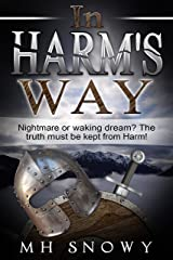 In Harm's Way Kindle Edition