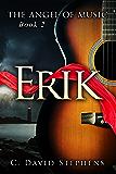 Erik (The Angel of Music Book 2)