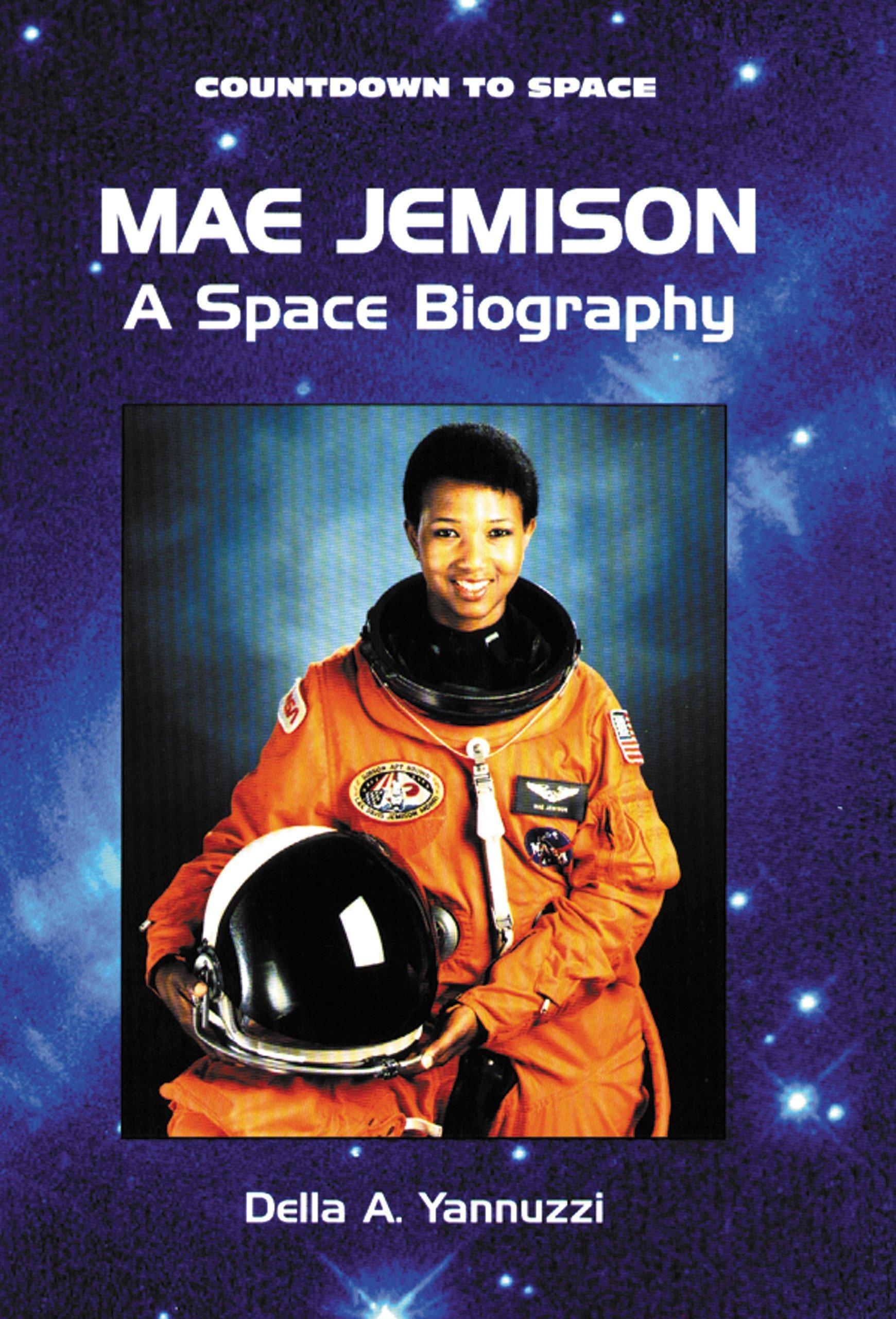 Mae Jemison: A Space Biography (Countdown to Space): Della A ...