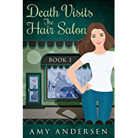 Death Visits The Hair Salon: (Cozy Mysteries Book 1) (The Mysteries Of Marion)