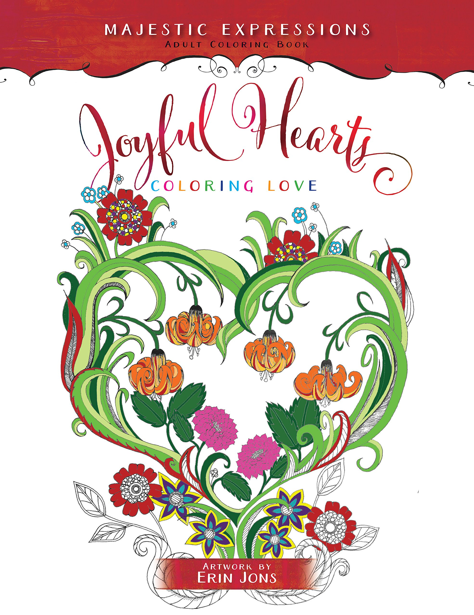 Joyful Hearts: Coloring Love (Majestic Expressions): Majestic ...