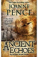 Ancient Echoes (Ancient Secrets Book 1) Kindle Edition