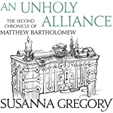 An Unholy Alliance: The Second Chronicle of Matthew Bartholomew