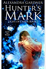 Hunter's Mark (Light of Chaos Book 2) Kindle Edition