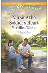 Nursing the Soldier's Heart (Village of Hope Book 2) Kindle Edition