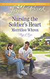 Nursing the Soldier's Heart (Village of Hope)