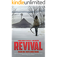 Revival Vol. 1 (of 11): You're Among Friends book cover
