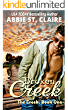 Broken Creek, Book One (The Creek Series 1)
