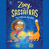 Zoey and Sassafras: The Pod and the Bog