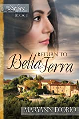 Return to Bella Terra: Book 3 of The Italian  Chronicles Trilogy (The Italian Chronicles) Kindle Edition