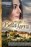 Return to Bella Terra: Book 3 of The Italian  Chronicles Trilogy (The Italian Chronicles)